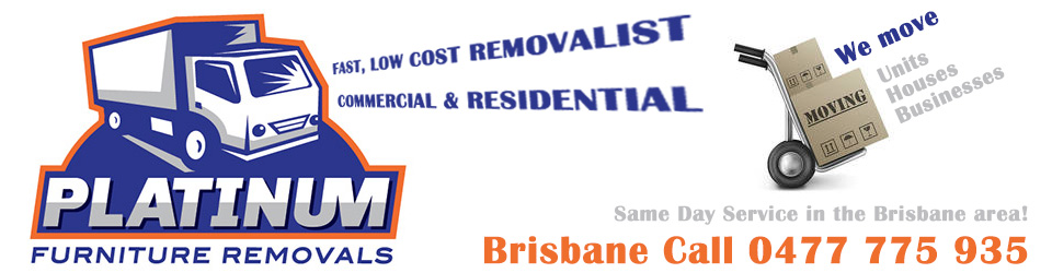 Platinum Furniture Removalists Brisbane. Fast Low Cost Removalists. Co